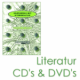 Literatur, CD´s & DVD´s